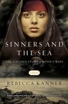 Sinners and the Sea ebook by Rebecca Kanner