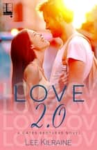 Love 2.0 eBook by Lee Kilraine