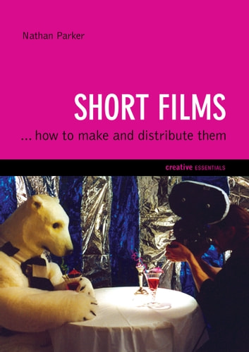 Short Films ebook by Nathan Parker