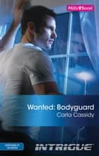 Wanted - Bodyguard ebook by