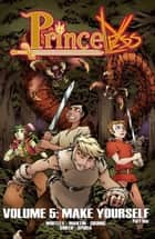 Princeless #TPB - Make Yourself Part 1 ebook by Jeremy Whitley, Emily Martin, Brett Grunig,...