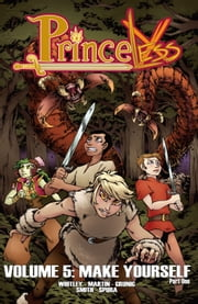 Princeless #TPB - Make Yourself Part 1 ebook by Jeremy Whitley,Emily Martin,Brett Grunig,Alex Smith