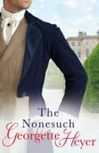 The Nonesuch ebook by Georgette Heyer