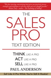 The Sales Pro Text Edition ebook by Paul Anderson