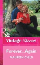 Forever...Again (Mills & Boon Vintage Cherish) ebook by Maureen Child