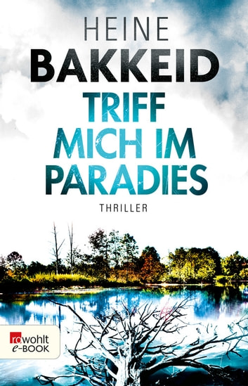 Triff mich im Paradies ebook by Heine Bakkeid