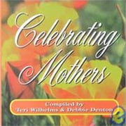 Celebrating Mothers ebook by Teri Wilhelms