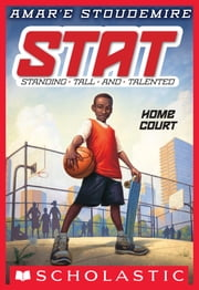 STAT #1: Home Court ebook by Amar'e Stoudemire