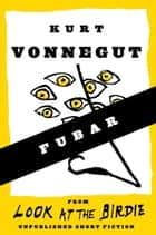 FUBAR ebook by Kurt Vonnegut