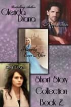 Short Story Collection Book 2 ebook by Glenda Diana