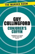 Conjurer's Coffin ebook by Guy Cullingford