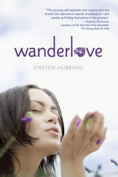Wanderlove ebook by Kirsten Hubbard