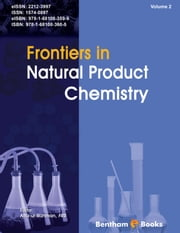 Frontiers in Natural Product Chemistry Volume: 2 ebook by Atta-ur-Rahman