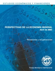 World Economic Outlook, April 2002 ebook by International Monetary Fund. Research Dept.