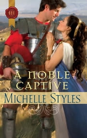 A Noble Captive ebook by Michelle Styles