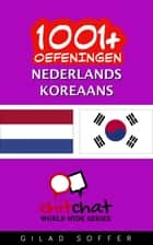 1001+ oefeningen nederlands - Koreaans ebook by Gilad Soffer