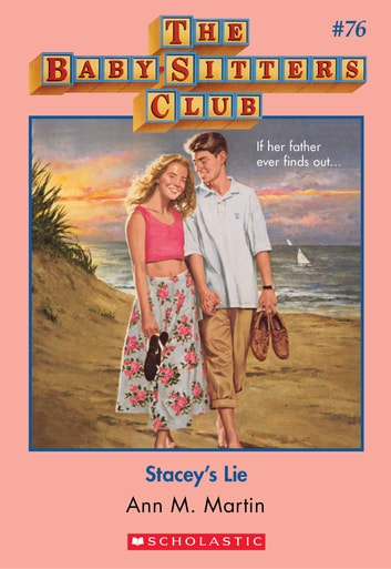 The Baby-Sitters Club #76: Stacey's Lie ebook by Ann M. Martin