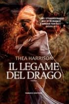 Il legame del drago ebook by Thea Harrison