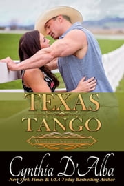 Texas Tango ebook by Cynthia D'Alba