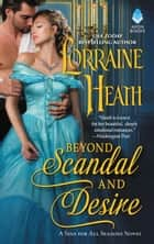 Beyond Scandal and Desire - A Sins for All Seasons Novel ebook by