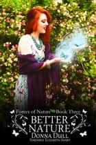 Better Nature ebook by Donna Dull