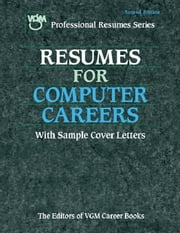 Resumes for Computer Careers, Second Edition ebook by The Editors of VGM Career Books