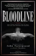 Bloodline - You Spend Enough Time in Hell You Get the Feeling You Belong ebook by John Turnipseed, Cecil Murphey, Erwin Raphael McManus