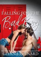 Falling For The Bad Boy : A High School Rock Star Romance - Cooper's Religion, #1 ebook by Glenna Maynard