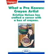 Crayon Artist - What a Pro Knows audiobook by Sara Matson