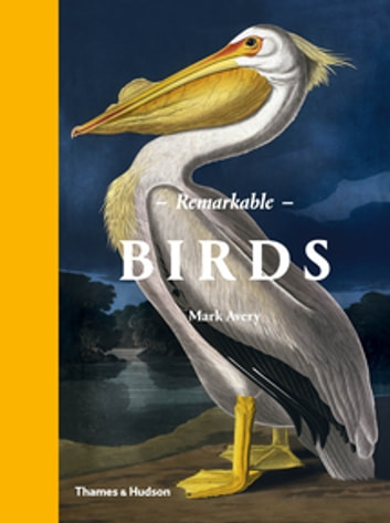 Remarkable Birds ebook by Mark Avery