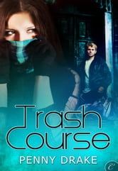Trash Course ebook by Penny Drake