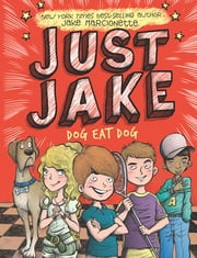 Just Jake: Dog Eat Dog #2 ebook by Jake Marcionette,Victor Rivas Villa