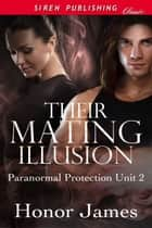 Their Mating Illusion ebook by Honor James