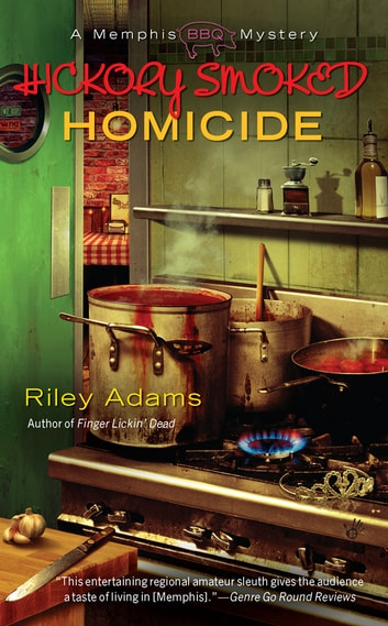 Hickory Smoked Homicide ebook by Riley Adams