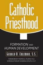Catholic Priesthood eBook by Coleman, Gerald D.