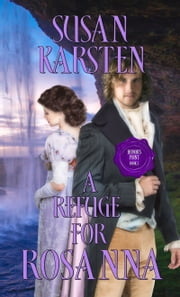 A Refuge for Rosanna ebook by Susan Karsten