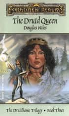 The Druid Queen ebook by Douglas Niles