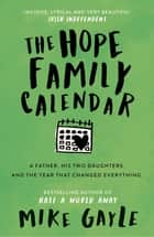 The Hope Family Calendar ebook by Mike Gayle