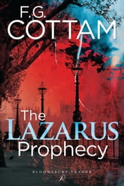 The Lazarus Prophecy ebook by F. G. Cottam