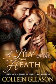 A Lily on the Heath ebook by Colleen Gleason