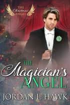 The Magician's Angel ebook by