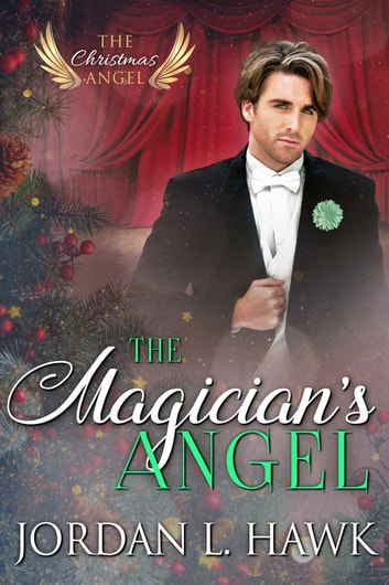 The Magician's Angel ebook by Jordan L. Hawk