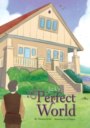 Jack's Perfect World ebook by Vanessa Irvin