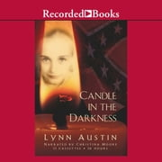 Candle in the Darkness audiobook by Lynn Austin