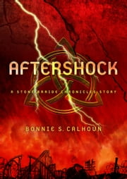 Aftershock - A Stone Braide Chronicles Story ebook by Bonnie S. Calhoun