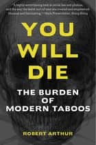 You Will Die ebook by Robert Arthur