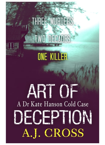 Art of Deception ebook by A.J. Cross