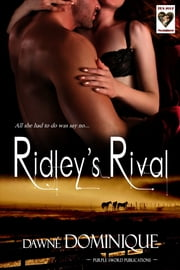 Ridley's Rival ebook by Dawne' Dominique