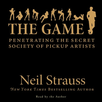 The Game audiobook by Neil Strauss