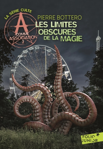 A comme Association (Tome 2) - Les limites obscures de la magie eBook by Pierre Bottero